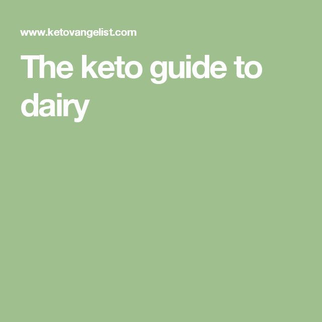 The keto guide to dairy