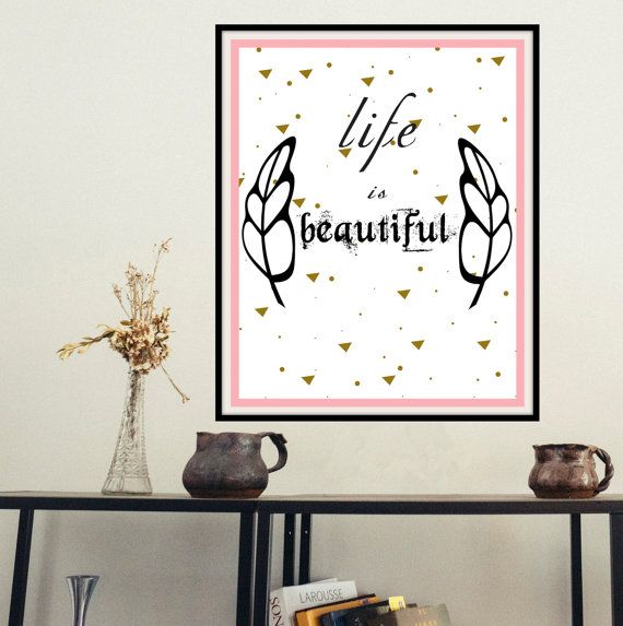Printable inspirational wall art Life is beautiful by mntpaperwork
