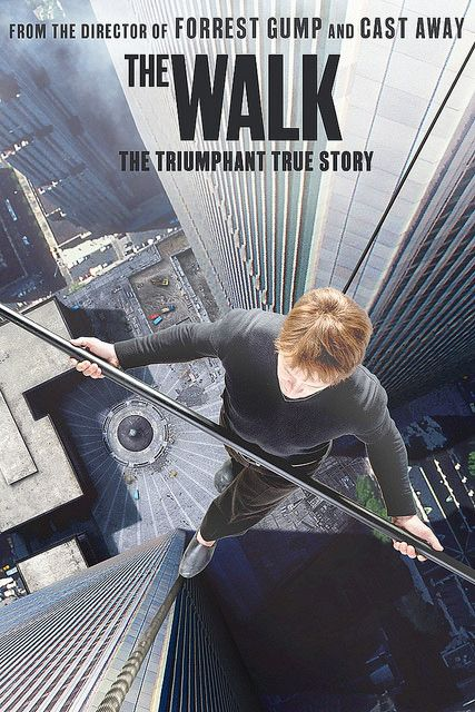 Watch The Walk (2015) //I thought that this movie looked so dumb but my brother made me watch it and it's now one of favourite movies.