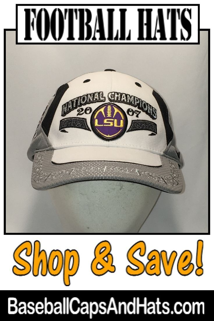 the latest 8793b 1b194 ... new style football hats check out our selection of football hats like  this 2007 ncaa lsu