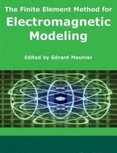 The Finite Element Method for Electromagnetic Modeling 1st Edition free download by Gérard Meunier ISBN: 9781848210301 with BooksBob. Fast and free eBooks download.  The post The Finite Element Method for Electromagnetic Modeling 1st Edition Free Download appeared first on Booksbob.com.
