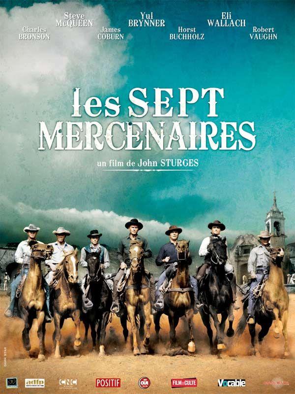"""Les sept mercenaires"" de John Sturges avec Yul Bruner, Steve McQueen, Charles Bronson, E. Wallach 1960"