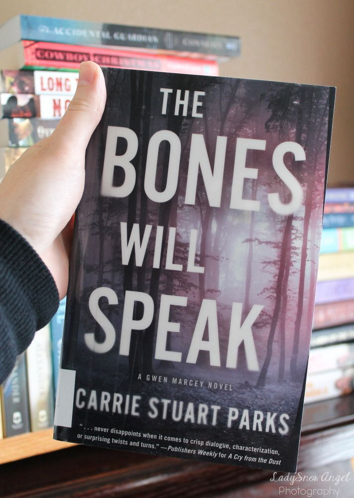 The Bone Will Speak Gwen Marcey 2 By Carrie Stuart Parks Book