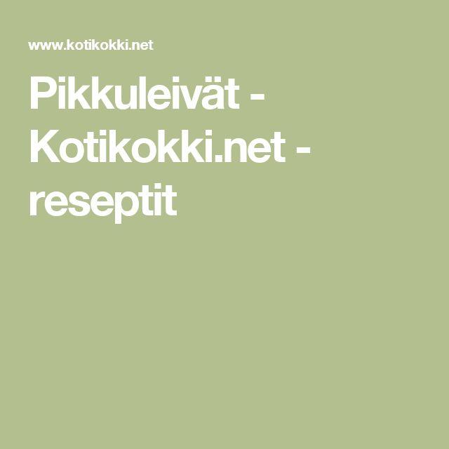Pikkuleivät - Kotikokki.net - reseptit