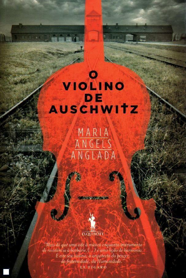 O Violino de Auschwitz. Alfragide : Dom Quixote, 2011. Portugués. Cedit per la família Geli Anglada