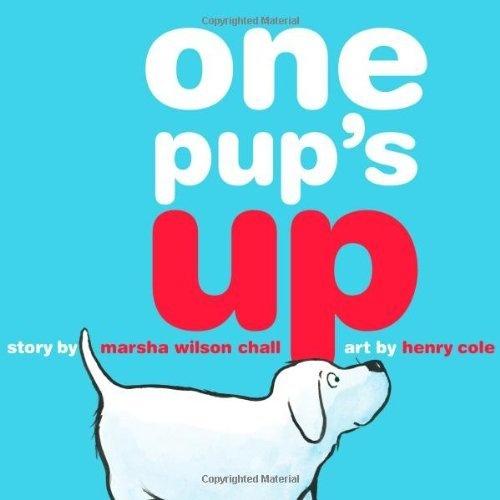 One Pup's Up by Marsha Wilson Chall, http://www.amazon.com/dp/1416979603/ref=cm_sw_r_pi_dp_DPKEqb0XD3D6K