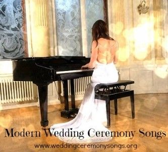 Modern Wedding Ceremony Songs