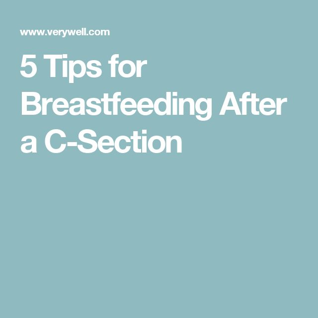 5 Tips for Breastfeeding After a C-Section