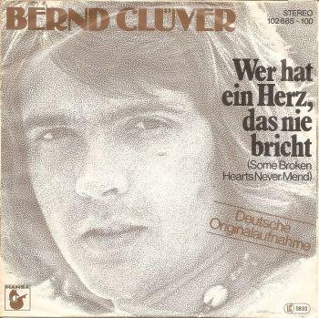 Bernd Clüver. Wer hat ein Herz das nie bricht. 1980