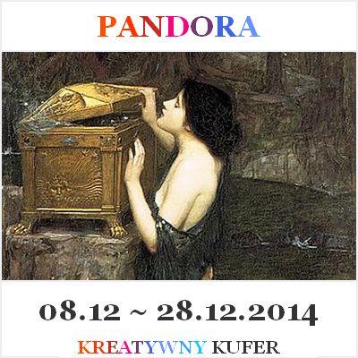 Wyzwanie Tematyczne - Mityczna postać: Pandora | Kreatywny Kufer http://kreatywnykufer.blogspot.com/2014/12/wyzwanie-tematyczne-mityczna-postac.html