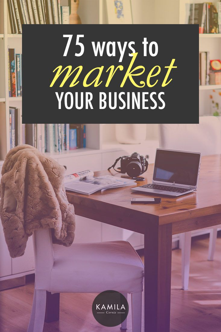 75 Ways to Market your Business #Entrepreneurs #Business #Negocios