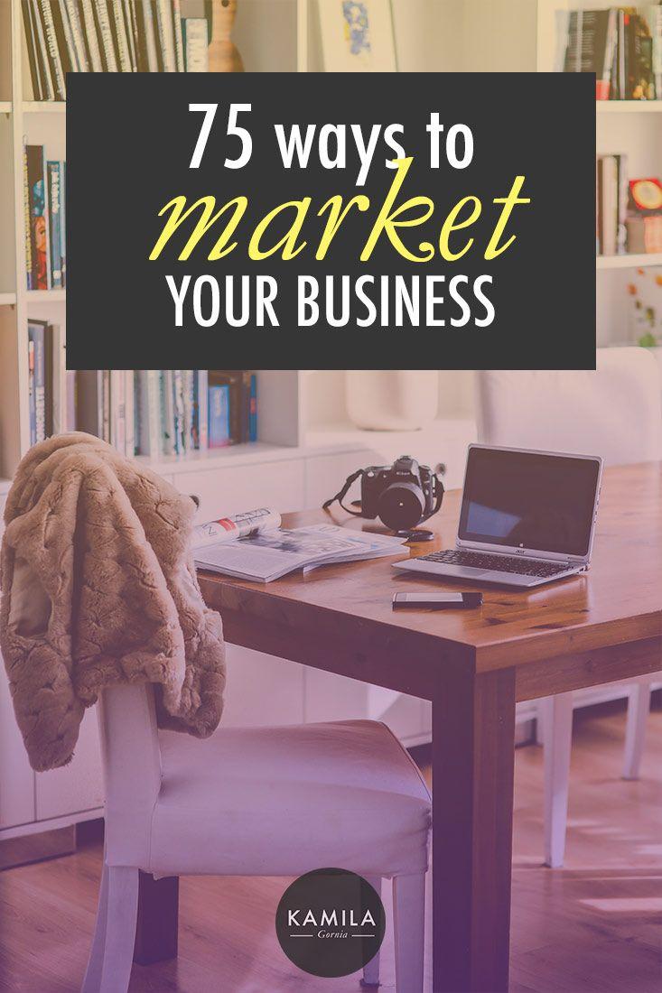 75 Ways to Market your Business #Entrepreneurs #Business #Negocios