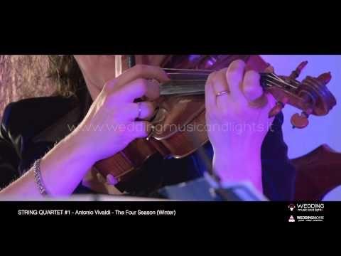 String Quartet #1 - The Four Season (Winter)   http://weddingmusicandlights.it/