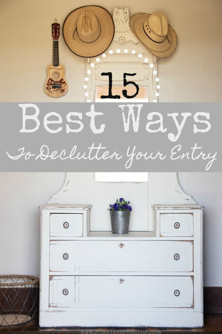 15 Best Ways To Declutter Your Entry Way Minimalism Springcleaning Simpleliving