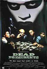 Dead Presidents Movie Costume. A Vietnam vet adjusts to life after the war while trying to support his family, but the chance of a better life may involve crime and bloodshed.