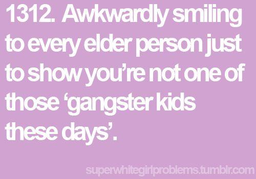 Hahaha!!!.... I actually do this.