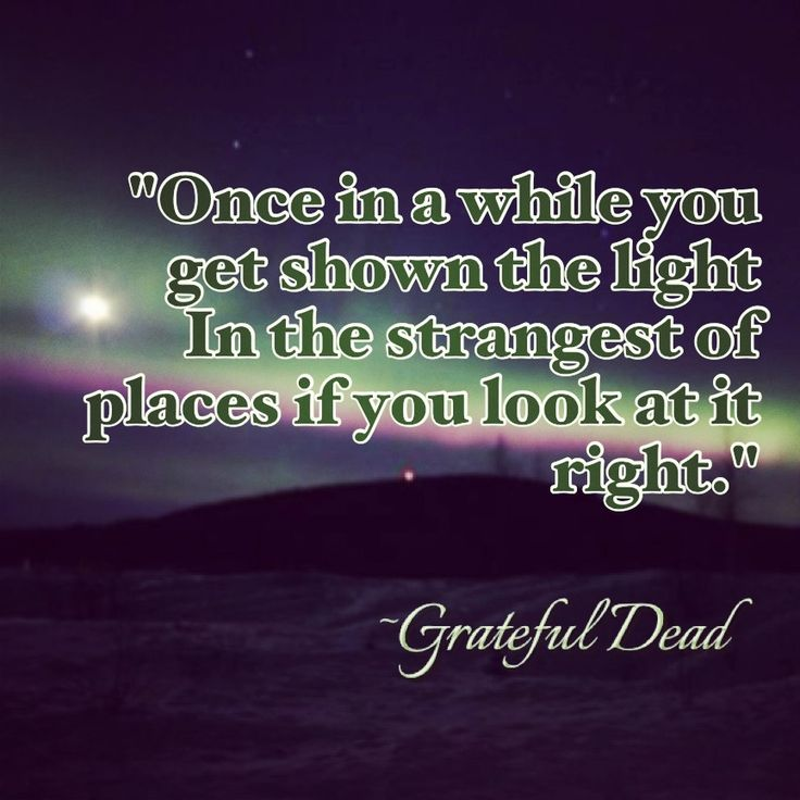 Quote For The Dead: Grateful Dead Birthday Quotes. QuotesGram