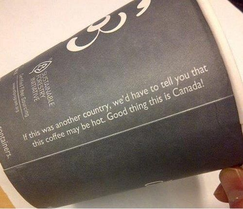 Well played, Canada. Well played. Canada still has common sense!