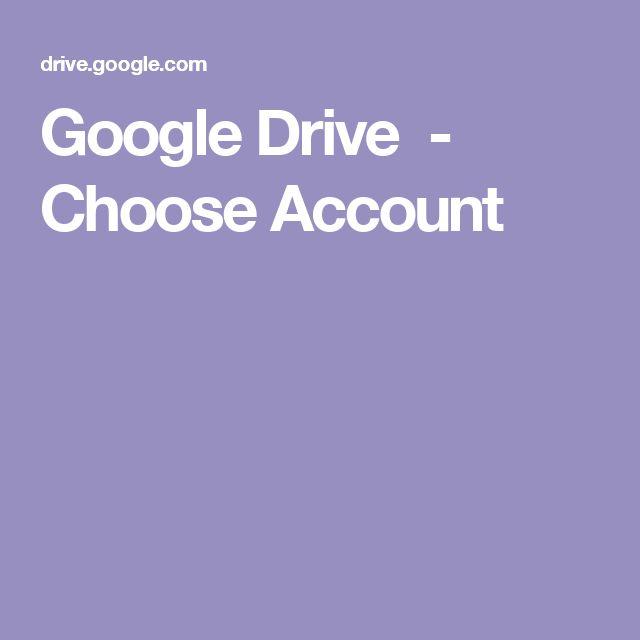 Google Drive - Choose Account