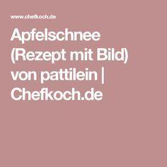 Apfelschnee (Rezept mit Bild) von pattilein | Chefkoch.de