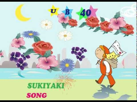 sukiyaki song in english...the melody is just the greatest ever