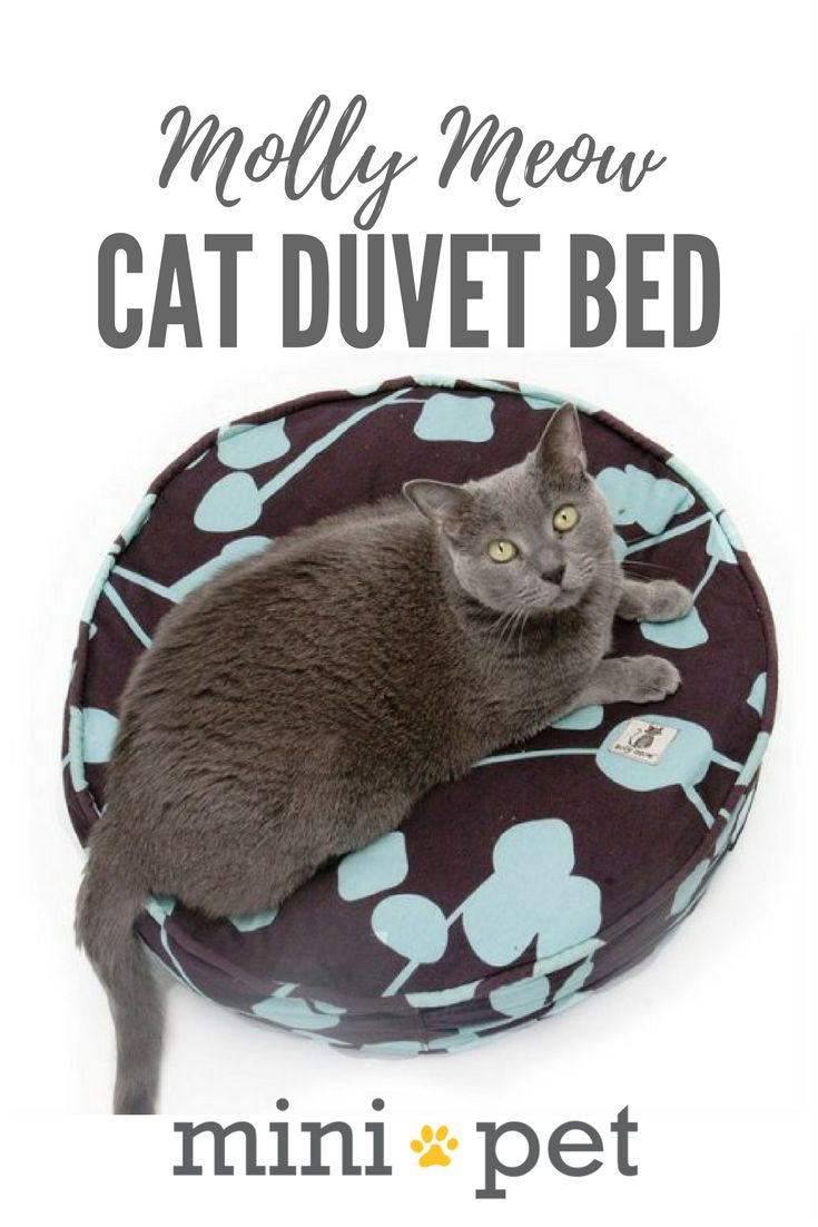 Molly Meow cat bed duvets provide your cat with a soft snuggly bed, and keep textiles out of landfills. Cover your existing cat bed with the Molly Meow cat duvet cover, or - and this is the cool part - fill it with the old clothes and linen you've goy laying around your house. Your cat gets a new bed, and you get a fun, easy way to recycle your old stuff - and declutter!