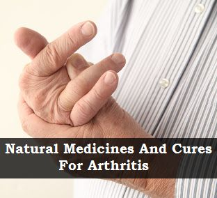 Natural Medicines And Cures For Arthritis