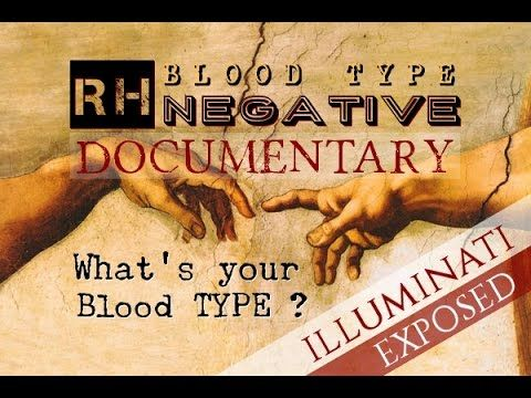 RH NEGATIVE BLOOD - The Best Documentary Explained - ILLUMINATI EXPOSED - YouTube