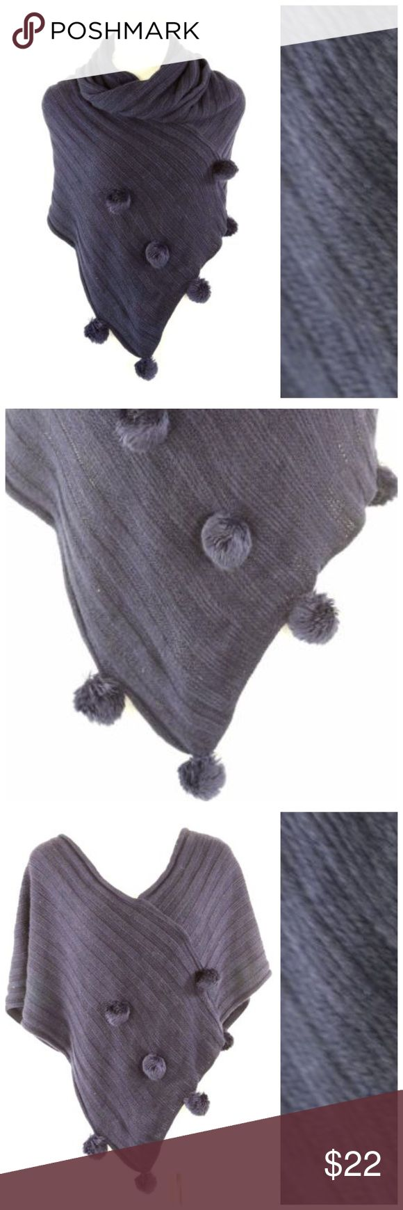 B134 Blue Triangle Pompom Poncho Infinity Scarf ‼️ PRICE FIRM UNLESS BUNDLED WITH OTHER ITEMS FROM MY CLOSET ‼️    Pompom Infinity Scarf  Retail $54  This scarf is unbelievably soft & warm!  Versatile & beautiful navy blue!  Made from the same yarn as your favorite comfy sweater!  Photos do not do justice.  Neckline can be worn around the neck once or twice. Can be worn as a scarf or a poncho. Please check my closet for thousands more scarves, jewelry and designer clothing items.  100%…