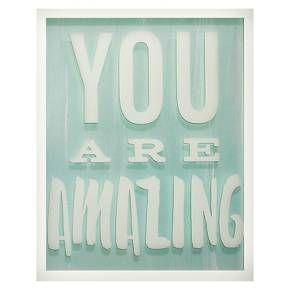 You are Amazing Screen Printed Glass Art - Pillowfort™ : Target