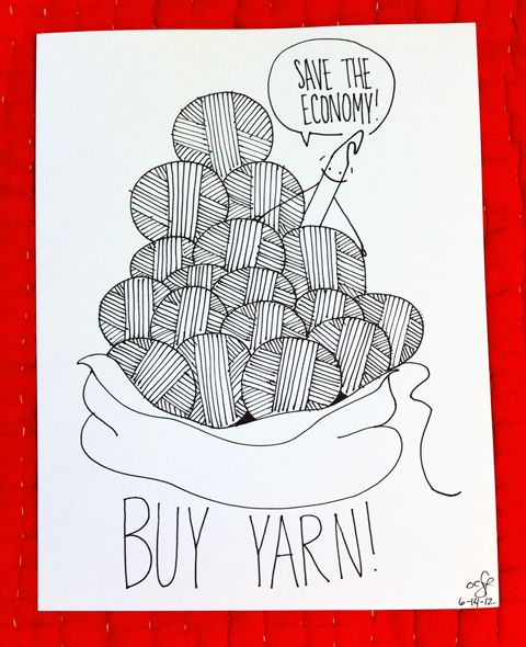 Save the Economy! Buy Yarn! #craft #humor