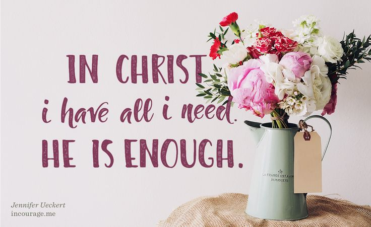 He Is Enough - We have all we need in Him and He is faithful. He is always faithful. He will not leave us in our struggles and heartache. There is such peace in that truth, don't you agree?