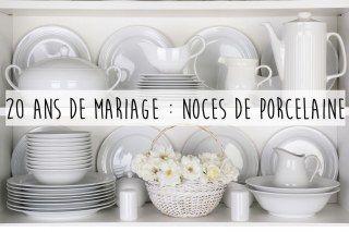 20 ans de mariage : Noces de porcelaine