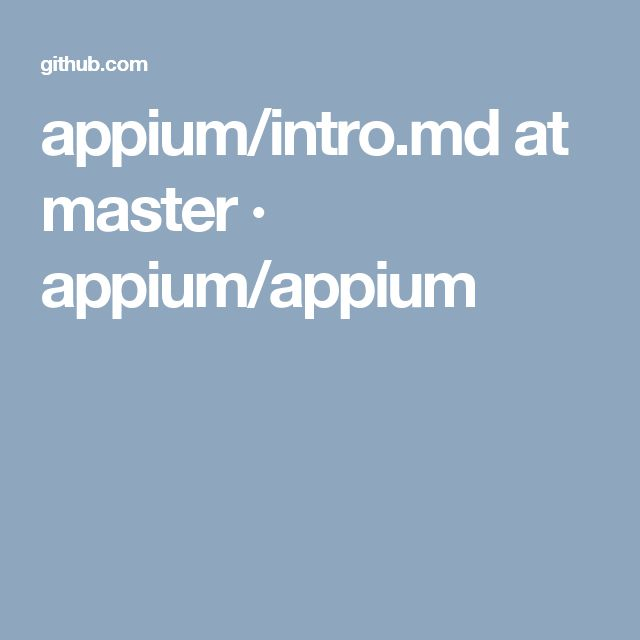 appium/intro.md at master · appium/appium