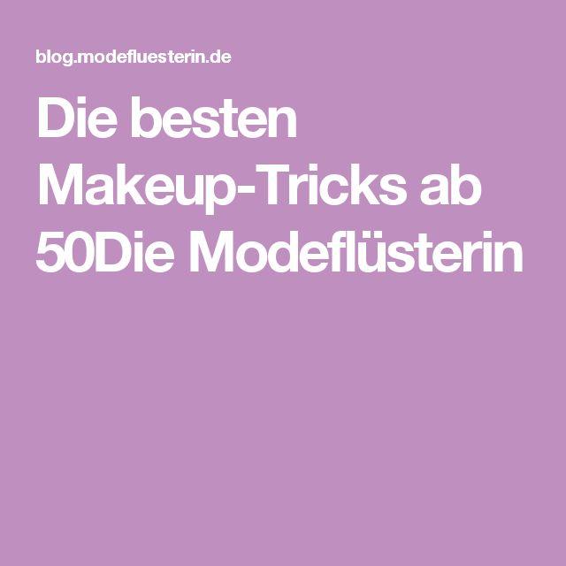 Die besten Makeup-Tricks ab 50Die Modeflüsterin