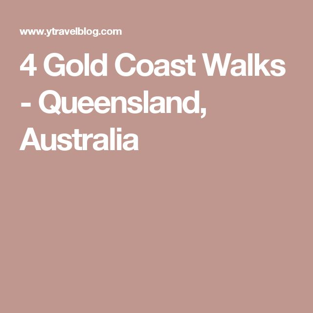4 Gold Coast Walks - Queensland, Australia