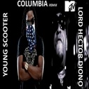 Download Young Scooter feat. Lord Hector Diono - Columbia (The Remix) Hosted by MTV Networks Viacom International - Free Mixtape Download or Stream it today at THEICONSHOP.NET