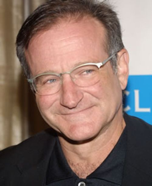 Robin Williams (Actor/Comedian) - The one man who has literally made me laugh until I cried