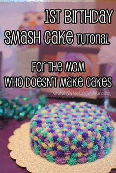 Easy, Unique First Birthday Smash Cake DIY Tutorial for the mom who doesn't make cake! (Unicorn Cake Smash)