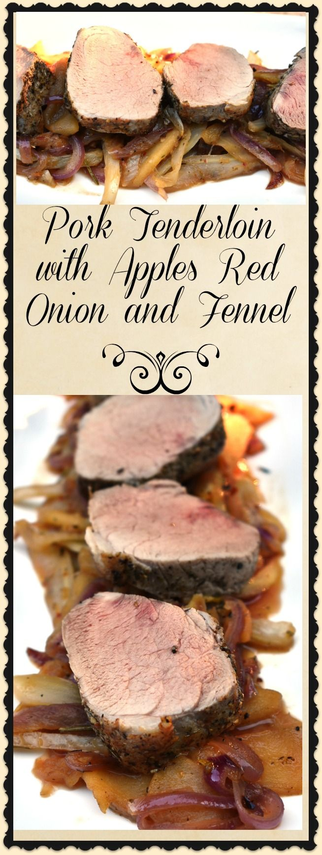 Pork Tenderloin with Apples Red Onion and Fennel is an easy flavorful dish that is the perfect weeknight dinner.  Pork tenderloin doesn't have much flavor on its own, but the sweet apple and the savory fennel are a perfect combination to highlight the pork's subtle flavors.