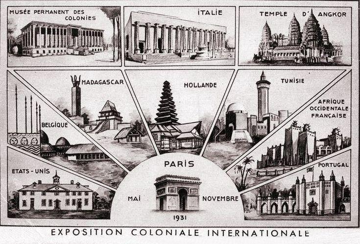 L'Exposition Coloniale de 1931 à Paris  du 15 mai au 15 novembre 1931: Des Pavillons de l'Expo