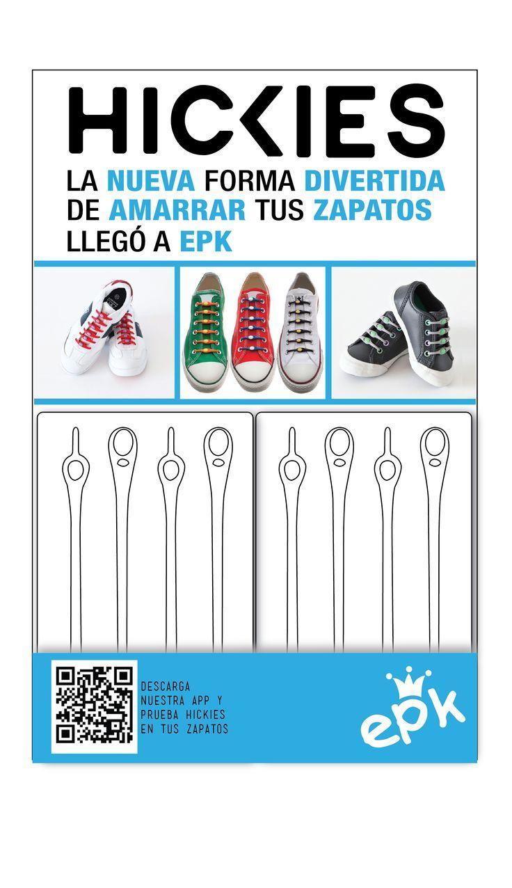 Con #Hickies los zapatos de tus pequeños tendrán más estilo. Consíguelos en todas las tiendas EPK del país.