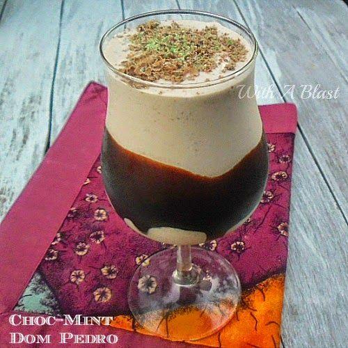 Choc-Mint Dom Pedro ~ Thick, chocolate/mint dessert drinks