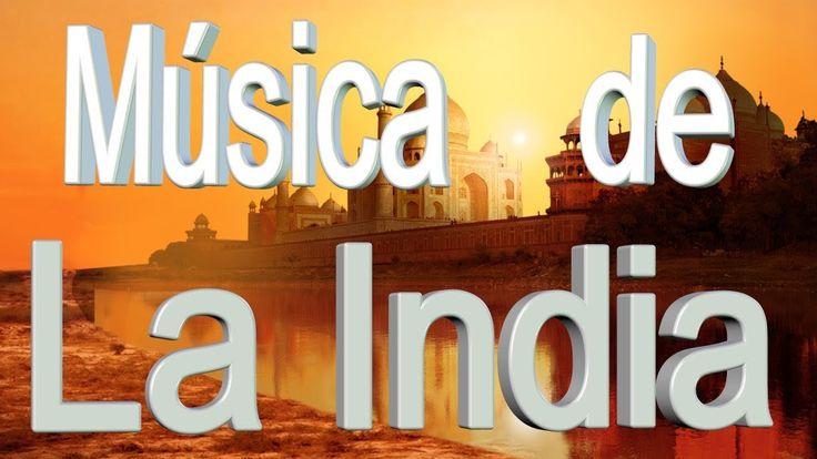 Música de La India, música tradicional, música relajante