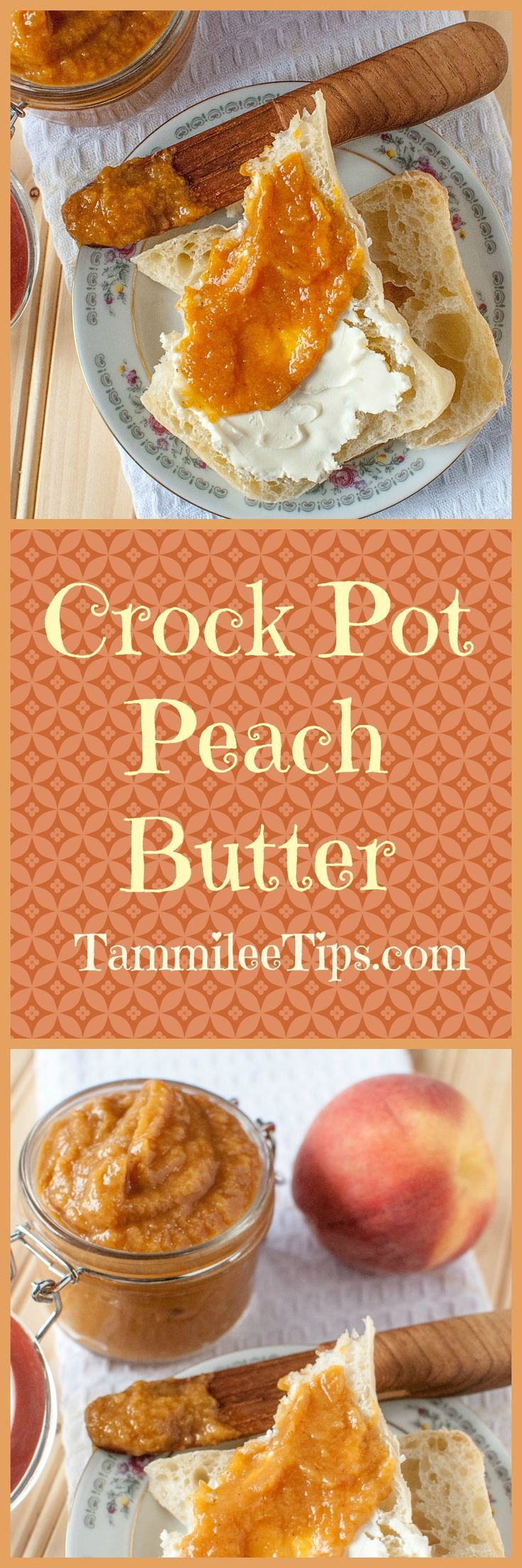 Crock Pot Peach Butter Recipe perfect for canning or enjoying fresh! This slow cooker recipe is so easy and you can easily make it a spiced peach if you want! Use your canning jars to make this into a great gift idea! This fresh peach recipe is beyond del