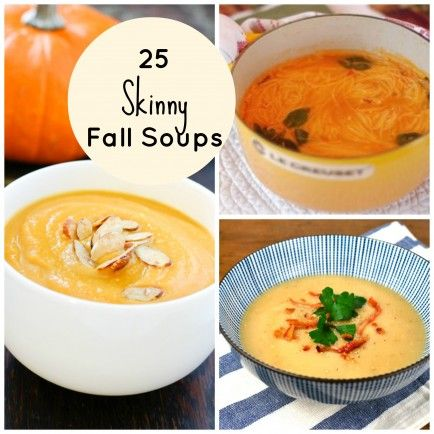25 Skinny Fall Soups // soups are my favorite go-to's for healthy and quick meals -- make big batches for the week and to freeze #mealprep