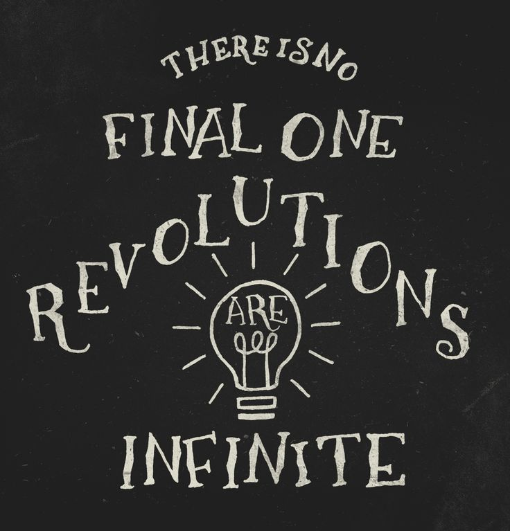 """There is no final one; revolutions are infinite."" - Yevgeny Zamyatin"
