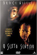 O Sexto Sentido (BR) de 1999. Gênero: Drama e suspence.