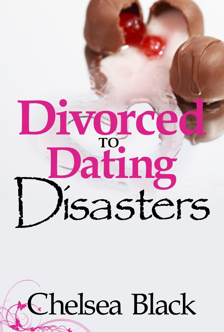 Divorced to Dating Disasters