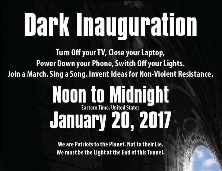 Dark Inauguration- any American who opposes the Trumps and their bigotry should participate.